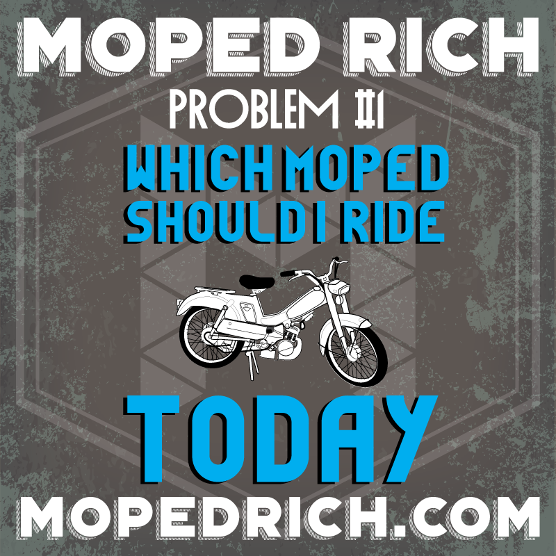 Moped Rich Problems - Discovering the first problem